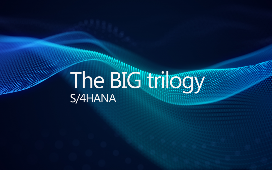 S/4HANA The Big events